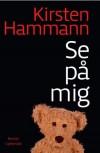 Se på mig - Kirsten Hammann