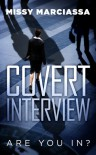 Covert Interview - Missy Marciassa