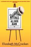 Niagara Falls All Over Again - Elizabeth McCracken