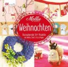 Mollie Makes - Weihnachten -