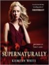 Supernaturally (Paranormalcy #2) - Kiersten White, Emily Eiden