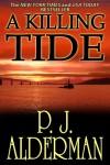 A Killing Tide - P.J. Alderman