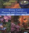 Kleine Gärten: Planung und Gestaltung. Aufwand, Zeit, Technik, Stil - Richard Bird