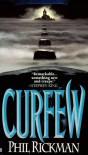 Curfew - Phil Rickman