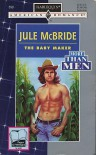 The Baby Maker - Jule McBride