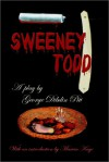 Sweeney Todd: The Demon Barber of Fleet Street - George Dibdin Pitt