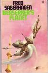 Berserker's Planet  - Fred Saberhagen