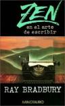 Zen en el arte de escribir - Ray Bradbury, Marcelo Cohen