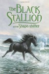 The Black Stallion and the Shape-Shifter - Steven Farley
