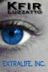 ExtraLife, Inc. - Kfir Luzzatto