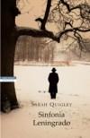 Sinfonia Leningrado - Sarah Quigley, Chiara Brovelli