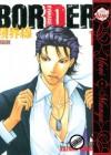 Border Volume 1 (Yaoi) - Kazuma Kodaka