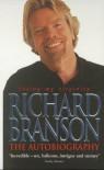Losing My Virginity: The Autobiography - Richard Branson