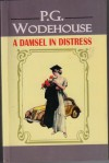 A Damsel In Distress - P.G. Wodehouse
