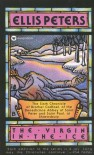 The Virgin in the Ice (Chronicles of Brother Cadfael #6) - Ellis Peters
