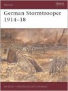 German Stormtrooper 1914-18 - Ian Drury