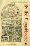 By The Tungabhadra - Sharadindu Bandyopadhyay, Arunava Sinha