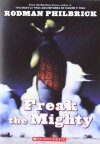 Freak the Mighty - Rodman Philbrick