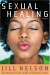 Sexual Healing - Jill Nelson