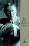 The Best Short Stories of O. Henry - O. Henry, Bennett Cerf, Van H. Cartmell