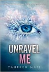 Unravel Me -