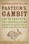 Pasteur's Gambit - Stephen Dando-Collins