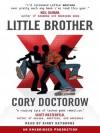 Little Brother - Cory Doctorow, Kirby Heyborne