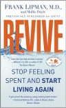 Revive: Stop Feeling Spent and Start Living Again - Frank Lipman, Mollie Doyle