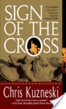 Sign of the Cross - Chris Kuzneski
