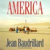 America - Jean Baudrillard