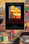 The Cambridge Companion to Children's Literature (Cambridge Companions to Literature) - M.O. Grenby, Andrea Immel