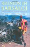 Reunion in Barsaloi - Corinne Hofmann, Peter Millar