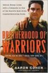 Brotherhood of Warriors - Aaron Cohen, Douglas Century