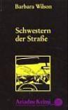 Schwestern der Strasse - Barbara Sjoholm