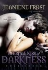 Eternal Kiss of Darkness (Audio) - Tavia Gilbert, Jeaniene Frost