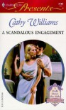 A Scandalous Engagement - Cathy Williams