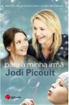 Para a Minha Irmã - Jodi Picoult