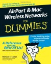 Airport & Mac Wireless Networks for Dummies - Michael E. Cohen