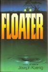 Floater - Joseph Koenig