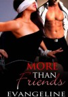 More Than Friends - Evangeline Anderson
