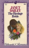 The Hostage Bride (Silhouette Romance, #82) - Janet Dailey