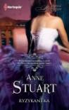 Ryzykantka - Anne Stuart