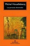Las partículas elementales - Michel Houellebecq, Encarna Castejón