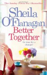 Better Together - Sheila O'Flanagan