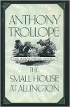 The Small House at Allington - Anthony Trollope, James R. Kincaid