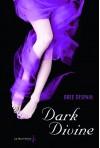 Dark Divine (Dark Divine, #1) - Bree Despain, Sabine Boulongne