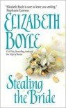 Stealing the Bride - Elizabeth Boyle