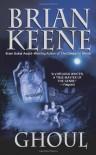 Ghoul - Brian Keene