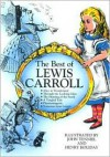 The Best of Lewis Carroll - Lewis Carroll, John Tenniel, Henry Holiday