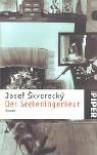 Der Seeleningenieur. Roman - Josef Škvorecký